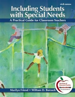 Including Students with Special Needs: A Practical Guide for Classroom Teachers (6th Edition) 9780132179720
