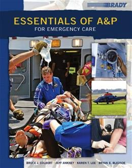 Essentials of A and P for Emergency Care, by Bledsoe 9780132180122