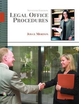 Legal Office Procedures, by Morton, 7th Edition 7 w/CD 9780132209564