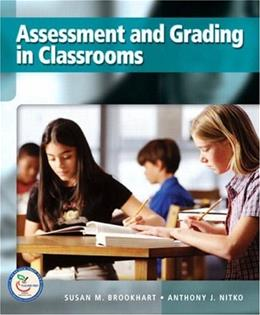 Assessment and Grading in Classrooms, by Brookhart 9780132217415