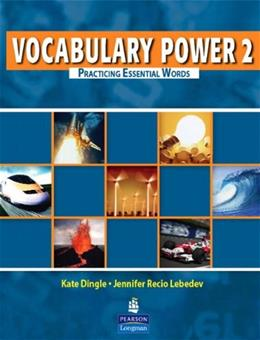 Vocabulary Power 2: Practicing Essential Words, by Dingle, Worktext 9780132221504