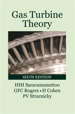 Gas Turbine Theory, by Saravanamuttoo, 6th Edition 9780132224376