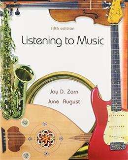 Listening to Music, by Zorn, 5th Edition 5 w/CD 9780132233781