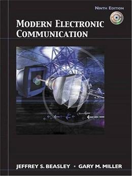 Modern Electronic Communication, by Beasley, 9th Edition 9 w/CD 9780132251136