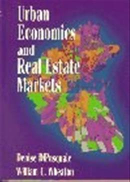 Urban Economics and Real Estate Markets, by Dipasquale 9780132252447