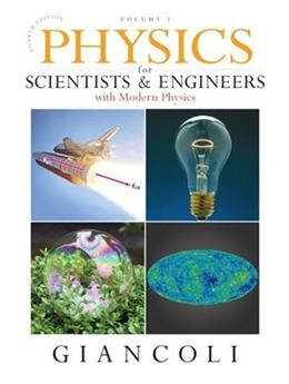 Physics for Scientists & Engineers, Vol. 1 (Chs 1-20) (4th Edition) 9780132273589