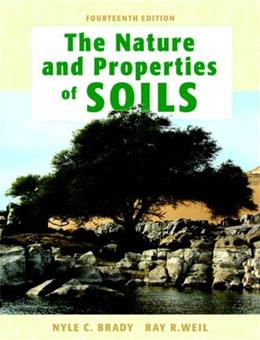 The Nature and Properties of Soils, 14th Edition 9780132279383