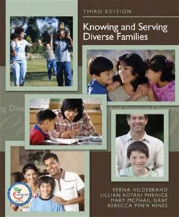 Knowing and Serving Diverse Families, by Hildebrand, 3rd Edition 9780132285445