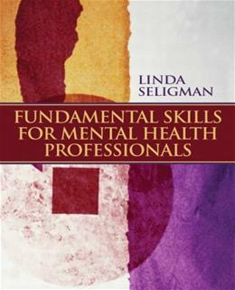 Fundamental Skills for Mental Health Professionals, by Seligman 9780132292313