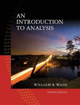 An Introduction to Analysis (4th Edition) 9780132296380