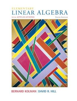 Elementary Linear Algebra with Applications (9th Edition) 9780132296540
