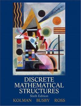Discrete Mathematical Structures (6th Edition) 9780132297516