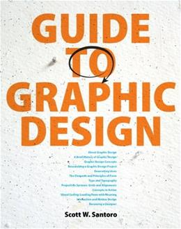 Guide to Graphic Design, by Santoro 9780132300704