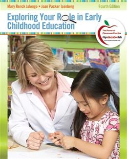 Exploring Your Role in Early Childhood Education (4th Edition) (Myeducationlab) 9780132310475