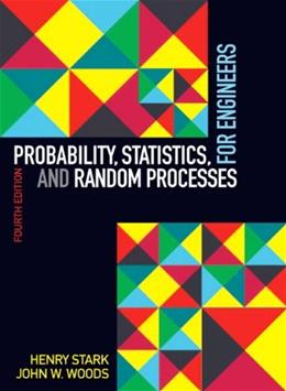 Probability, Statistics, and Random Processes for Engineers (4th Edition) 4 PKG 9780132311236