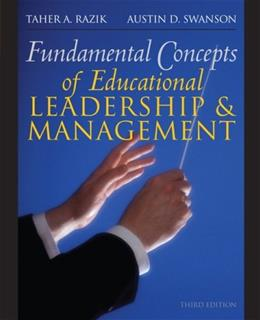 Fundamental Concepts of Educational Leadership, by Razik, 3rd Edition 9780132332712