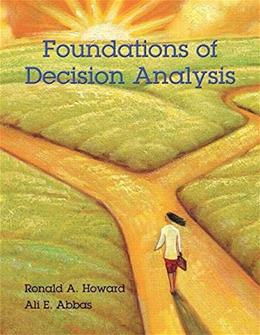 Foundations of Decision Analysis 1 9780132336246