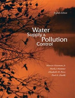Water Supply and Pollution Control (8th Edition) 9780132337175