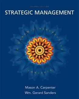 Strategic Management: A Dynamic Perspective: Concepts, 2nd Edition 9780132341400