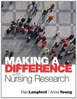 Making a Difference with Nursing Research, by Langford 9780132343992