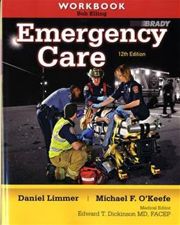 Emergency Care, by Limmer, 12th Edition, Workbook 9780132375344