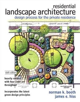 Residential Landscape Architecture: Design Process for the Private Residence, by Booth, 6th Edition 9780132376198