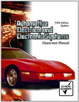 Automotive Electrical and Electronic Systems, by Kershaw, 5th Edition, Classroom Manual 9780132388832