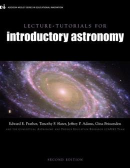 Introductory Astronomy, by Prather, 2nd Edition, Lecture Tutorials, Study Guide 9780132392266