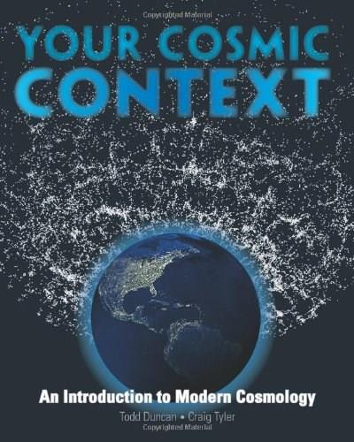 Your Cosmic Context: An Introduction to Modern Cosmology 1st 9780132400107