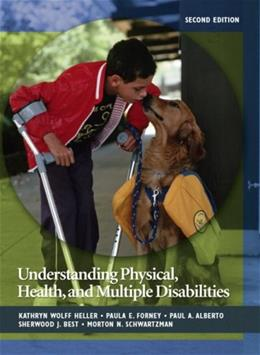 Understanding Physical, Health, and Multiple Disabilities (2nd Edition) 9780132402736