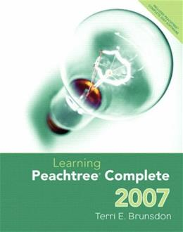 Learning Peachtree Complete 2007, by Brunsdon BK w/CD 9780132405577