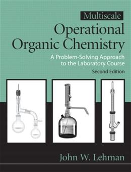 Multiscale Operational Organic Chemistry: A Problem Solving Approach to the Laboratory Course, 2nd Edition 9780132413756