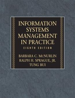 Information Systems Management, by McNurlin, 8th Edition 9780132437158
