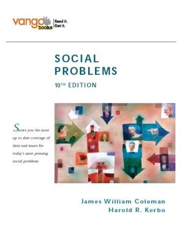 Social Problems, by Coleman, 10th Edition 9780132448451