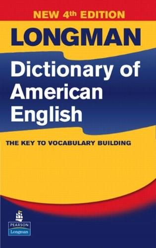 Longman Dictionary of American English, by Longman, 4th Edition 9780132449786
