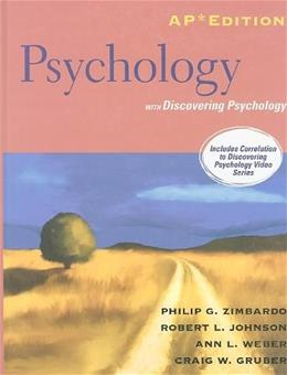 Psychology with Discovering Psychology, by Zimbardo, AP Edition 9780132462808