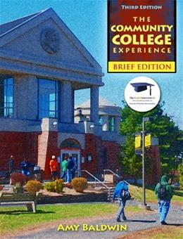 Community College Experience, by Baldwin, 3rd Brief Edition 9780132480864