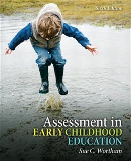 Assessment in Early Childhood Education (6th Edition) 9780132481229