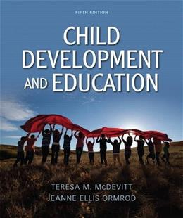 Child Development and Education (5th Edition) 9780132486200