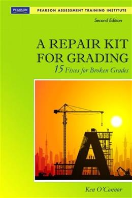 Repair Kit for Grading: 15 Fixes for Broken Grades, by O