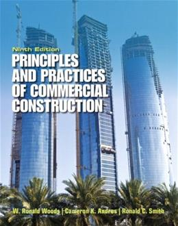 Principles and Practices of Commercial Construction, by Woods, 9th Edition 9780132495011