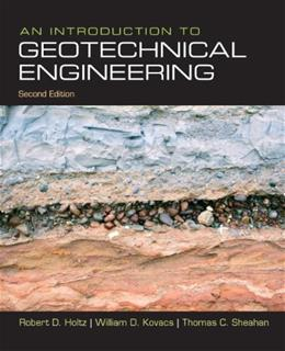 An Introduction to Geotechnical Engineering (2nd Edition) 9780132496346