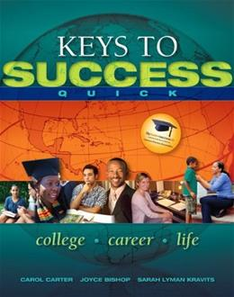 Keys to Success Quick, by Carter, WORKTEXT 9780132541718