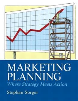 Marketing Planning, by Sorger 9780132544702