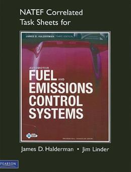 Automotive Fuel and Emissions Control Systems, by Halderman, 3rd Edition 9780132545105