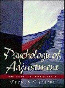 Psychology of Adjustment: An Applied Approach 1 9780132548632