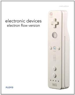 Electronic Devices: Electron Flow Version, by Floyd, 9th Edition 9780132549851