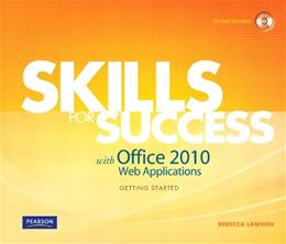 Skills for Success with Office 2010 Web Applications Getting Started, by Lawson BK w/CD 9780132550048