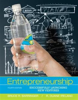 Entrepreneurship: Successfully Launching New Ventures (4th Edition) 9780132555524