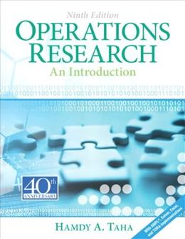 Operations Research: An Introduction (9th Edition) 9 PKG 9780132555937